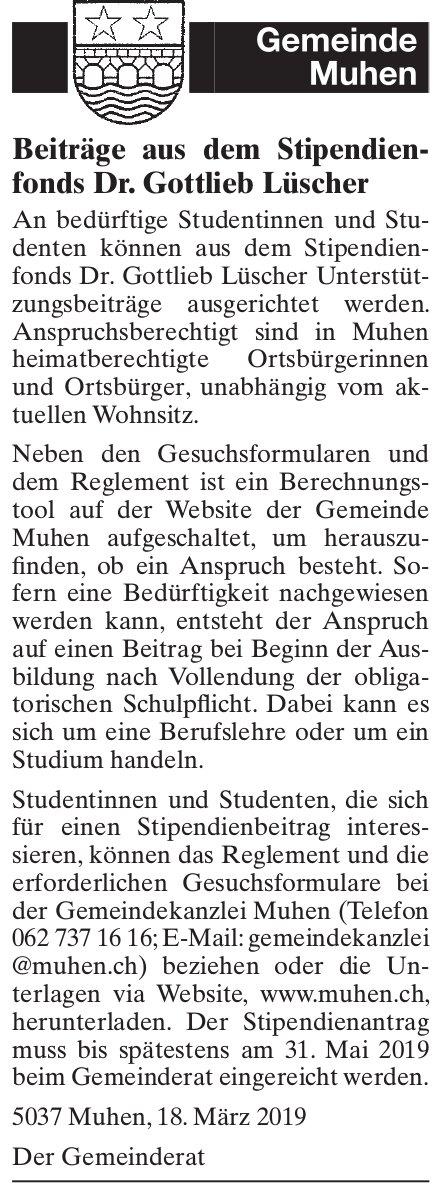 Beiträge aus dem Stipendienfonds Dr. Gottlieb Lüscher, Gemeinde Muhen