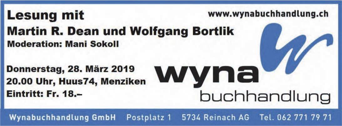Lesung mit Martin R. Dean und Wolfgang Bortlik, 28. März, Huus74, Menziken