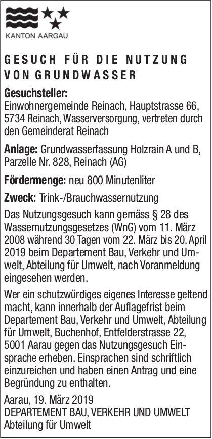 GESUCH FÜR DIE NUTZUNG VON GRUNDWASSER, Reinach