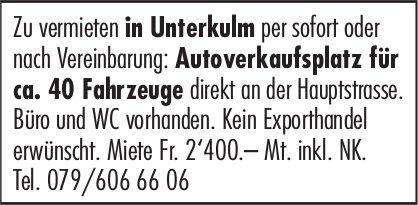 Autoverkaufsplatz für ca. 40 Fahrzeuge, Unterkulm, zu vermieten