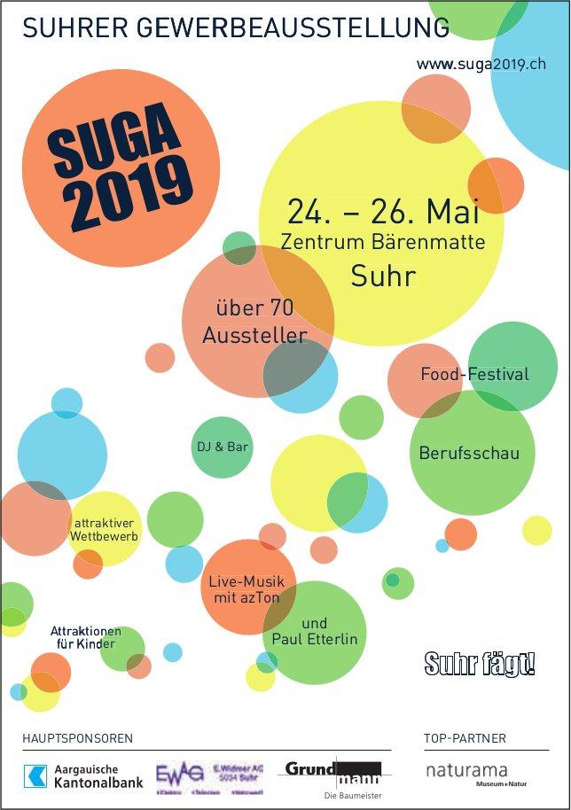 SUGA 2019 - SUHRER GEWERBEAUSSTELLUNG, 24. - 26. Mai, Zentrum Bärenmatte