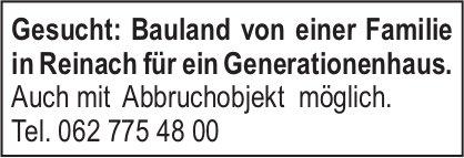 Gesucht: Bauland von einer Familie in Reinach für ein Generationenhaus.