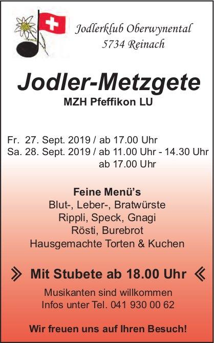 Jodler-Metzgete, 27./28. September, MZH Pfeffikon LU