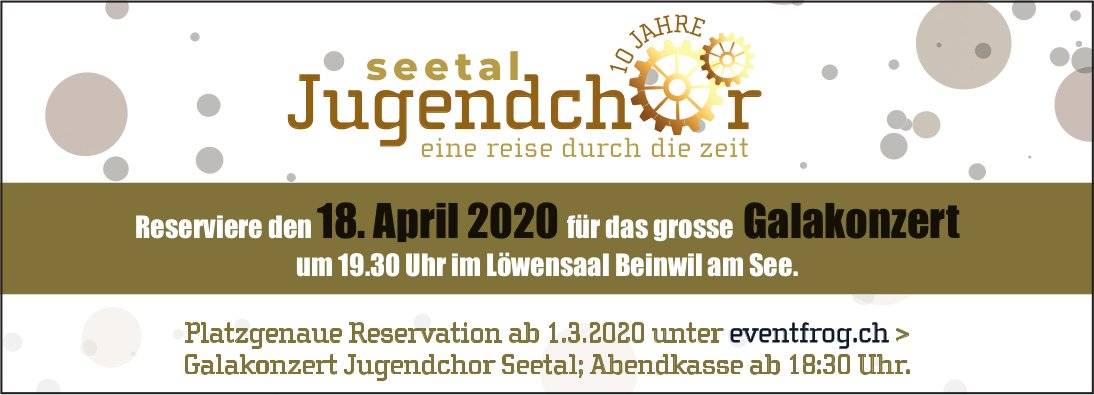 Galakonzert Jugendchor Seetal, 18. April, Löwensaal, Beinwil