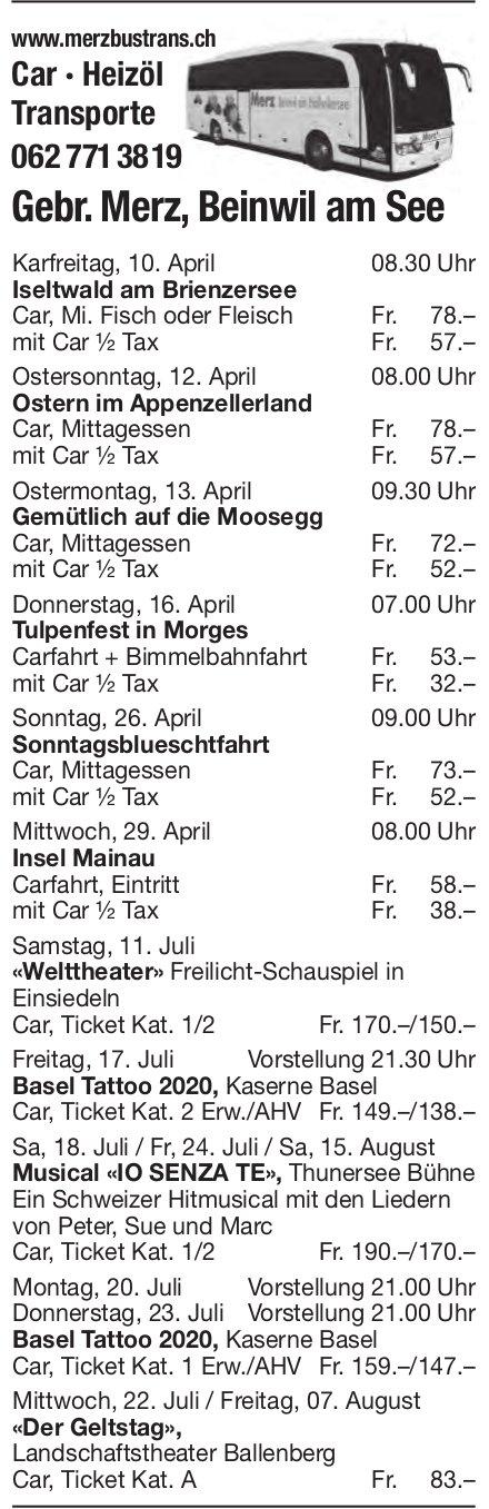 Reiseprogramm, 10. April -  15. August, Gebr. Merz Transporte, Beinwil am See